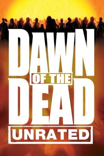 Dawn of the Dead [Unrated]